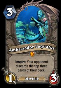 Ambassaor Laquatus